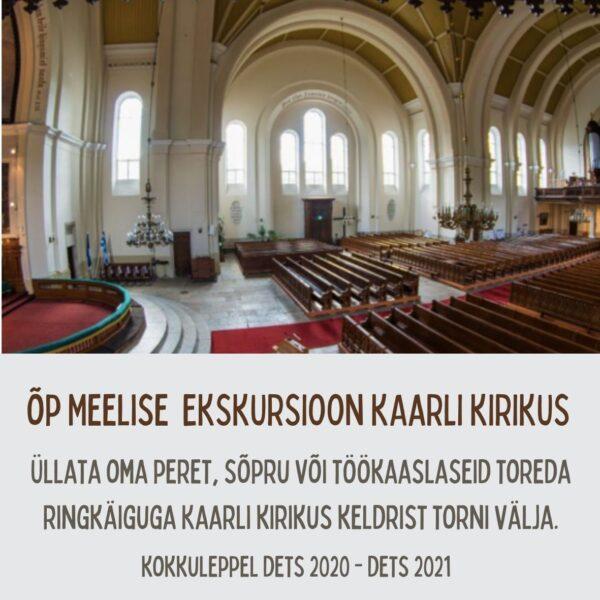 Õp Meelise ekskursioon Kaarli Kirikus (kuni 5 in)