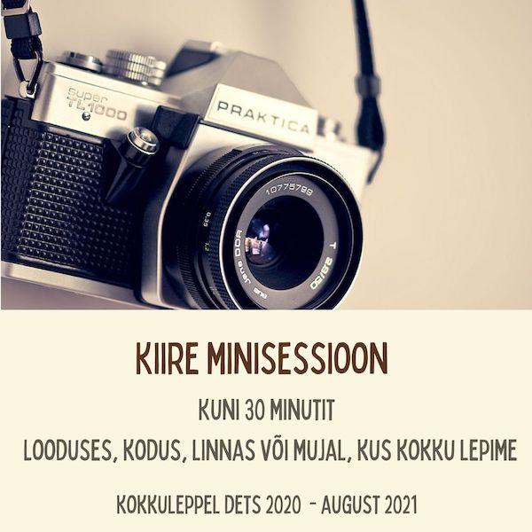 Fotosessioon - Kiire minisessioon